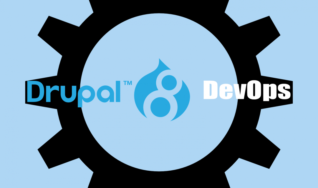 Drupal 8 DevOps: Automation for happier teams and clients